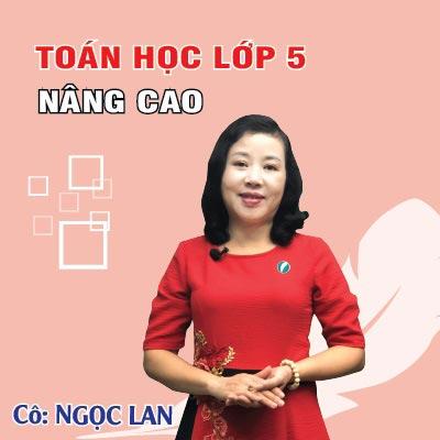 TOÁN HỌC LỚP 5 NÂNG CAO